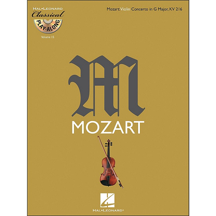 Hal Leonard Mozart: Violin Concerto In G Major, Kv 216 Classical Play-Along Book/CD Vol. 15