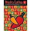 Alfred Mºsica Latina, Book 4 - Late Intermediate