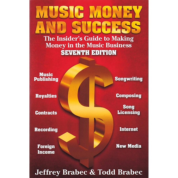 Hal LeonardMusic, Money, and Success: The Insider's Guide to Making Money in the Music Business