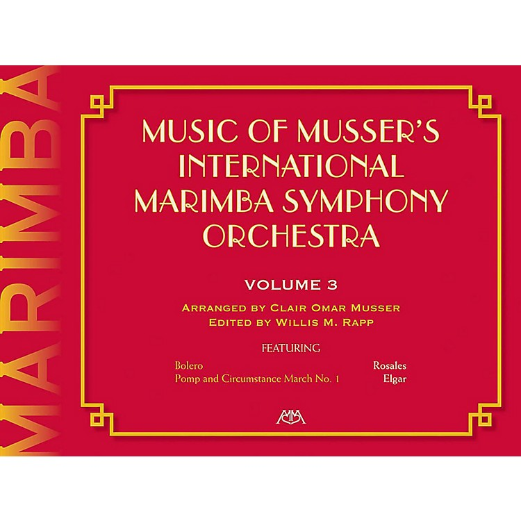 Meredith MusicMusic Of Musser'S International Marimba Symphony Orchestra Vol. 3