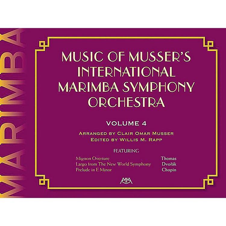 Meredith MusicMusic Of Musser'S International Marimba Symphony Orchestra Vol. 4