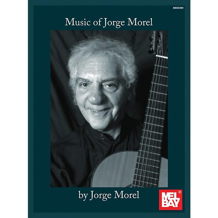 Mel BayMusic of Jorge Morel