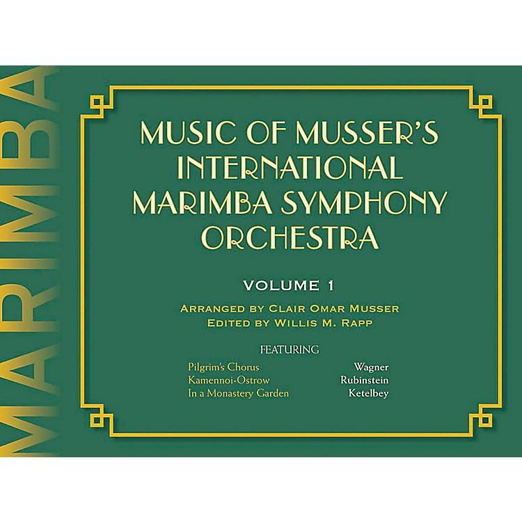 Meredith MusicMusic of Musser's International Marimba Symphony Orchestra Vol. 1