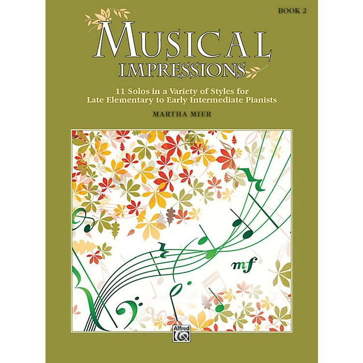 AlfredMusical Impressions, Book 2 Late Elementary / Early Intermediate