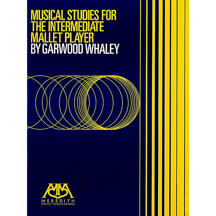 Meredith MusicMusical Studies For The Intermediate Mallet Player