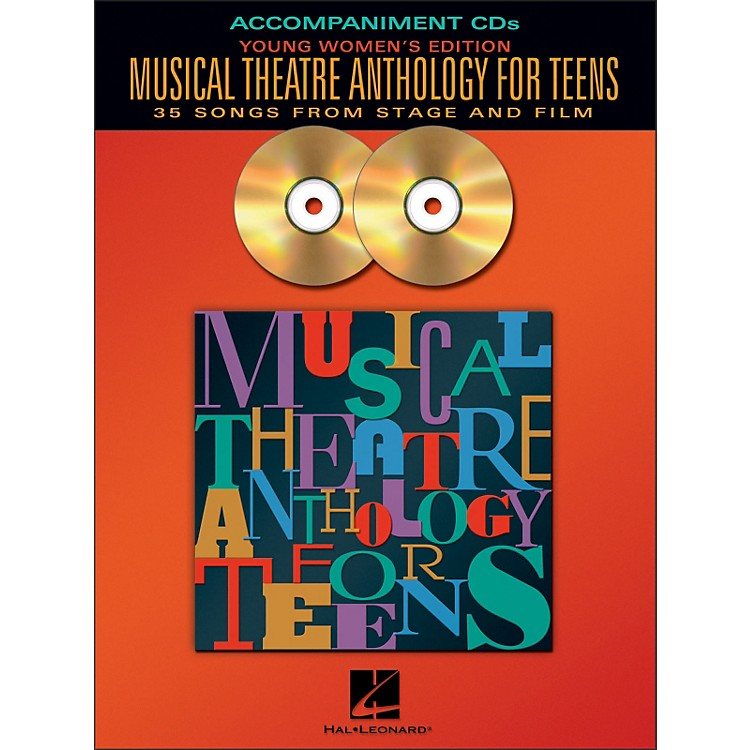 Hal LeonardMusical Theatre Anthology for Teens - Young Women's Edition  2CD Accompaniment