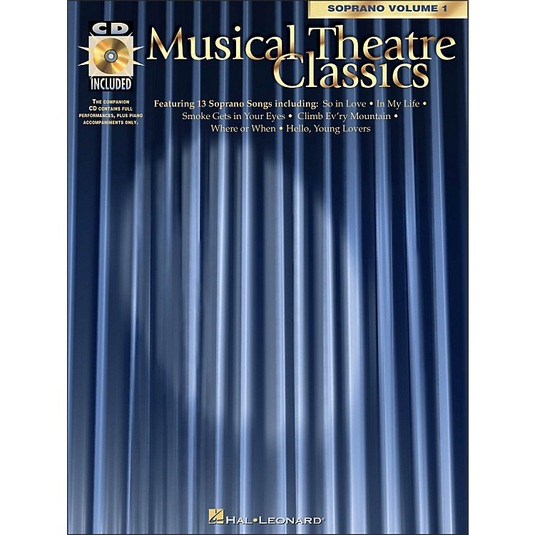 Hal Leonard Musical Theatre Classics for Soprano Vol 1 Book/CD Pkg