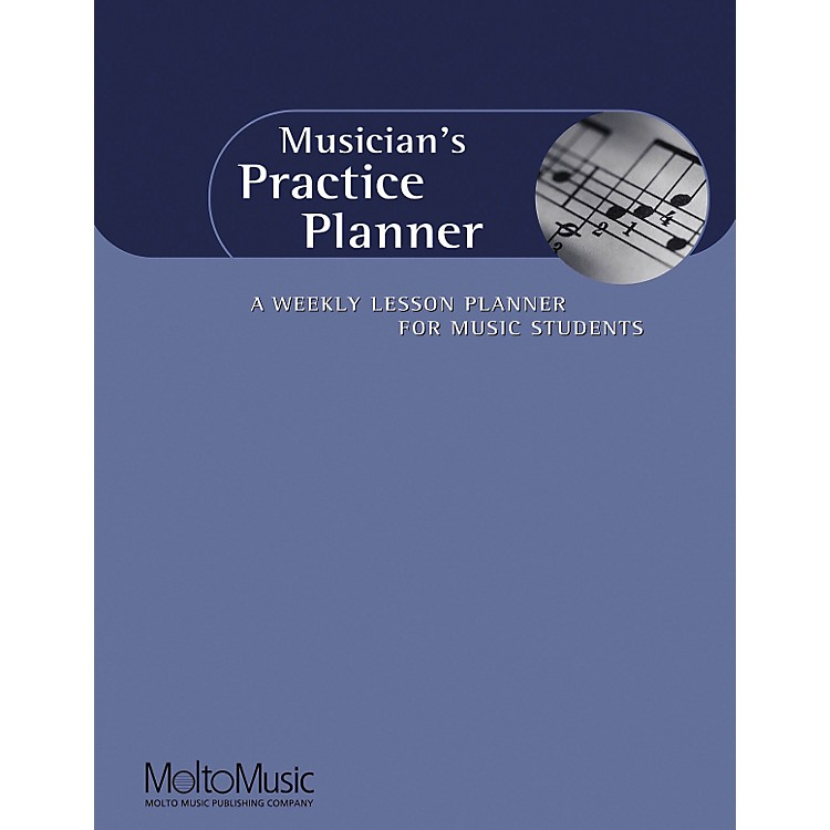 Hal LeonardMusician's Practice Planner-A Weekly Lesson Planner For Music Students Book