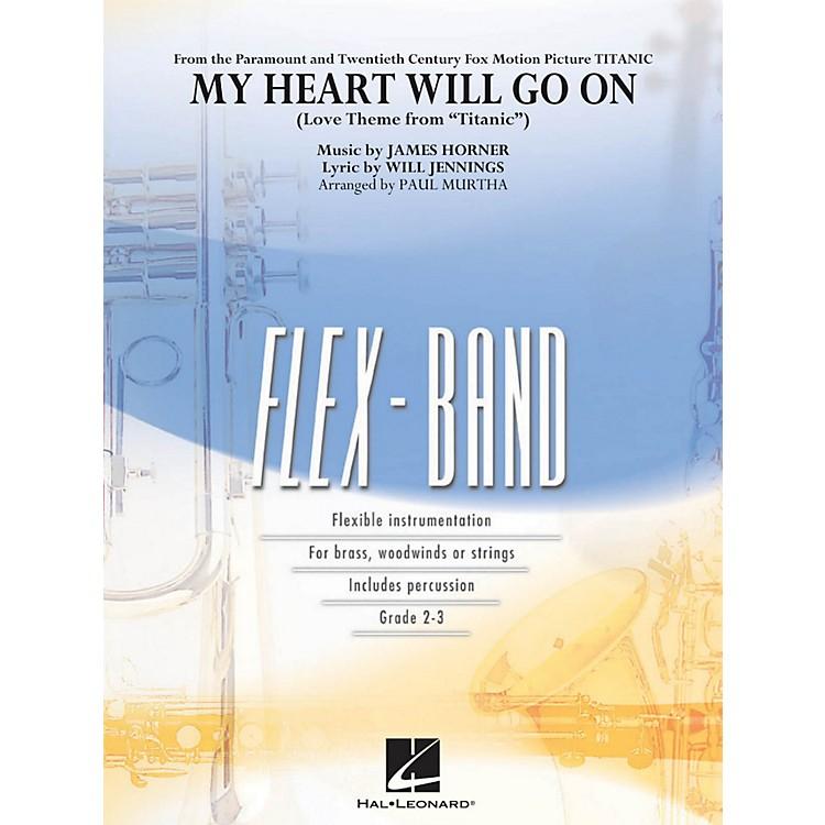 Hal LeonardMy Heart Will Go On (Love Theme From Titanic ) - Flex-Band Series