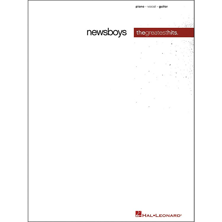 Hal LeonardNewsboys Greatest Hits Piano, Vocal, Guitar Songbook