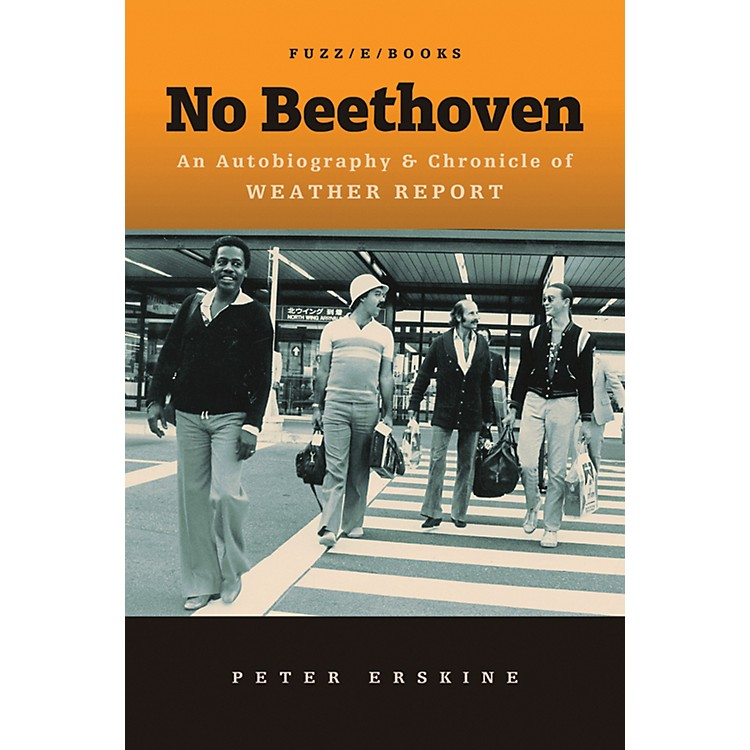 AlfredNo Beethoven:  An Autobiography & Chronicle of Weather Report Book
