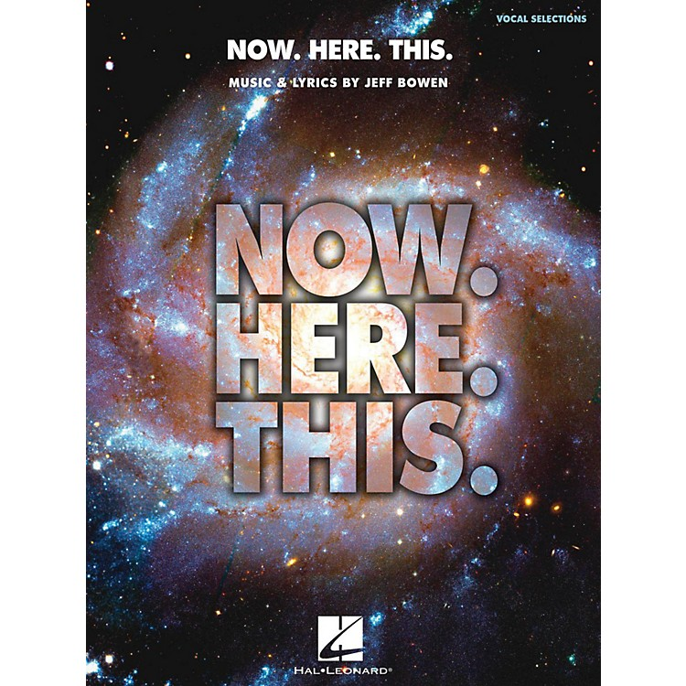 Hal LeonardNow. Here. This. - Piano/Vocal Selections