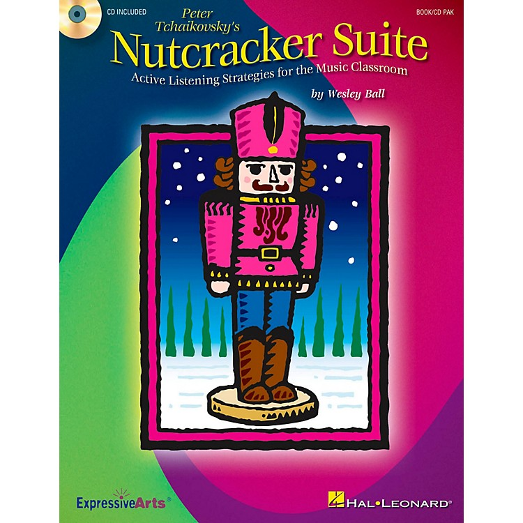 Hal Leonard Nutcracker Suite - Active Listening Strategies for the Music Classroom Activity Book/CD