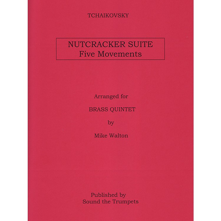 Theodore Presser Nutcracker Suite, Five Movements for Brass Quintet