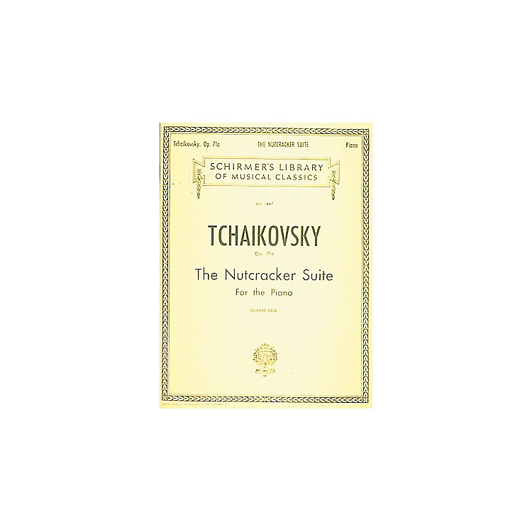 G. SchirmerNutcracker Suite, Op. 71a