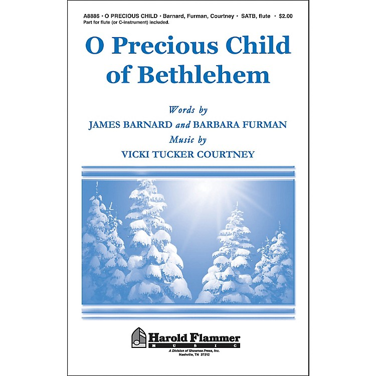 Hal Leonard O Precious Child Of Bethlehem SATB With Flute