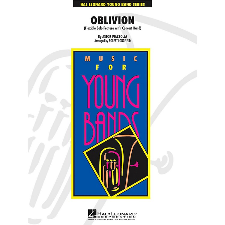Hal LeonardOblivion - Solo Feature for Flute, Oboe, Clarinet, Alto Sax or Trumpet with Band Level 3