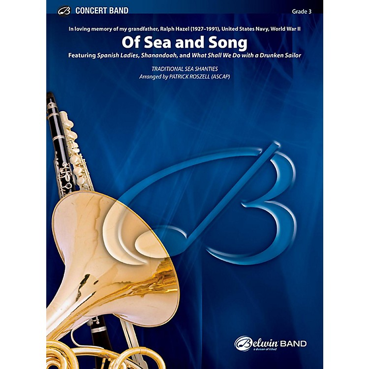 BELWINOf Sea and Song Concert Band Grade 3 (Medium Easy)