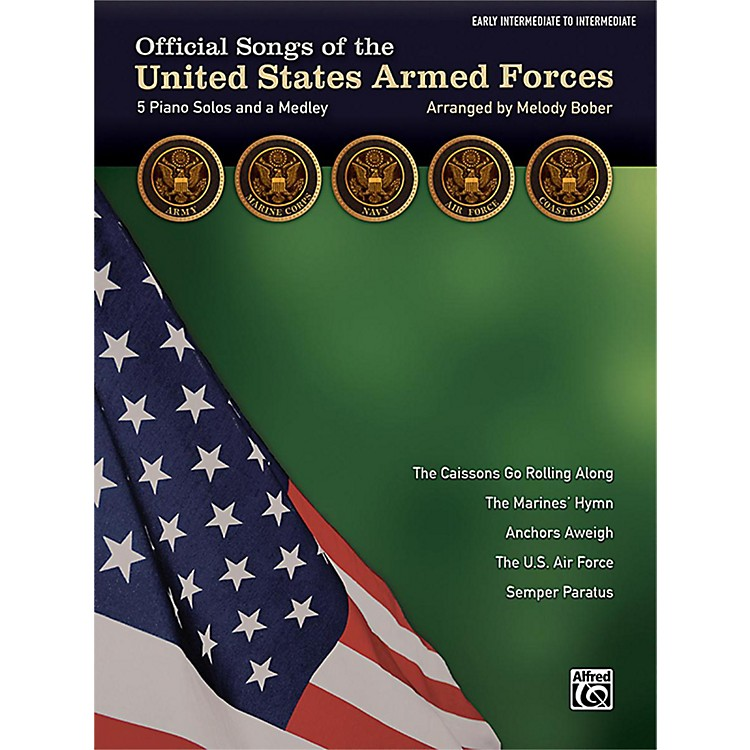 Alfred Official Songs of the United States Armed Forces Early Intermediate/Intermediate Piano Solos Lyrics