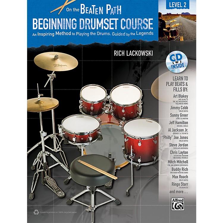 AlfredOn the Beaten Path Beginning Drumset Course Level 2 Book & CD
