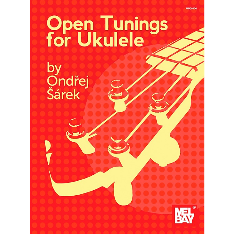 Mel Bay Open Tunings for Ukulele