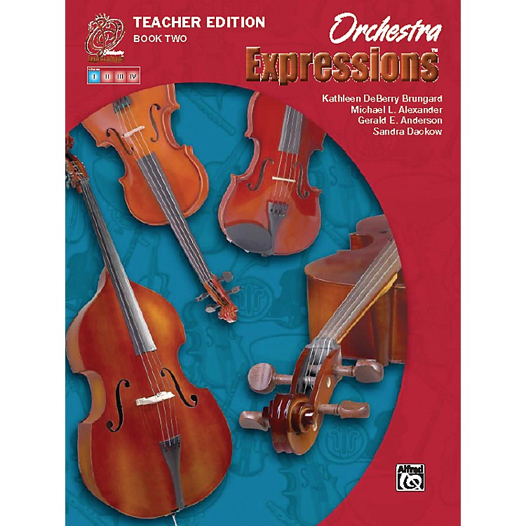 Alfred Orchestra Expressions Book Two Teacher Edition Teacher Curriculum Package