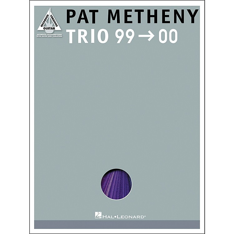 Hal Leonard Pat Metheny Trio '99-'00 Guitar Tab Songbook