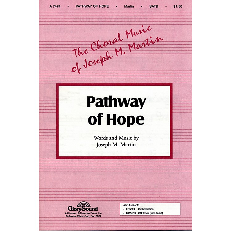 Hal Leonard Pathway Of Hope SATB