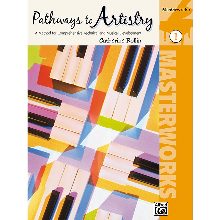 Alfred Pathways to Artistry Masterworks Book 1