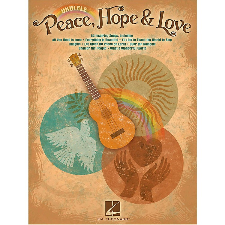Hal Leonard Peace Hope & Love Ukulele Songbook