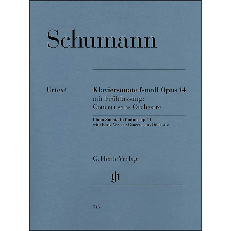 G. Henle Verlag Piano Sonata In F Minor Op. 14 By Schumann