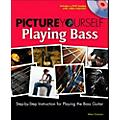 Cengage Learning Picture Yourself Playing Bass