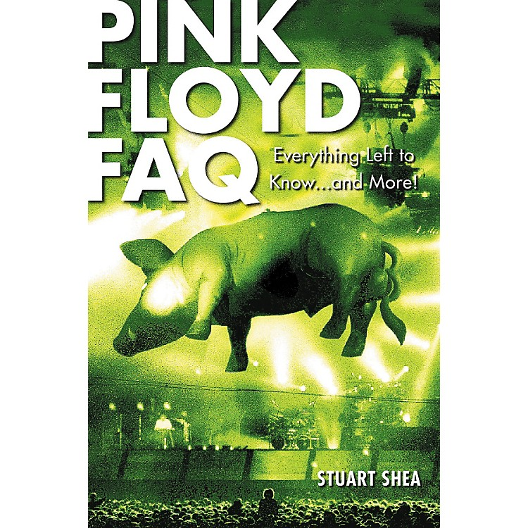 Hal LeonardPink Floyd FAQ (Book)