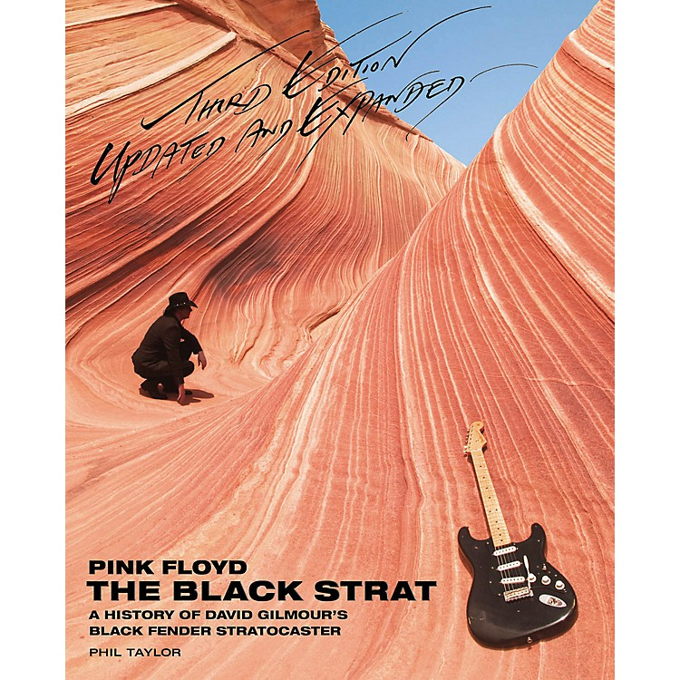 Hal LeonardPink Floyd The Black Strat - A History Of David Gilmour's Fender Black Strat 3rd Edition