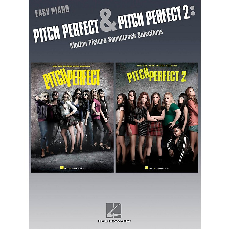 Hal LeonardPitch Pefect & Pitch Perfect 2 - Motion Picture Soundtrack Selections for Easy Piano