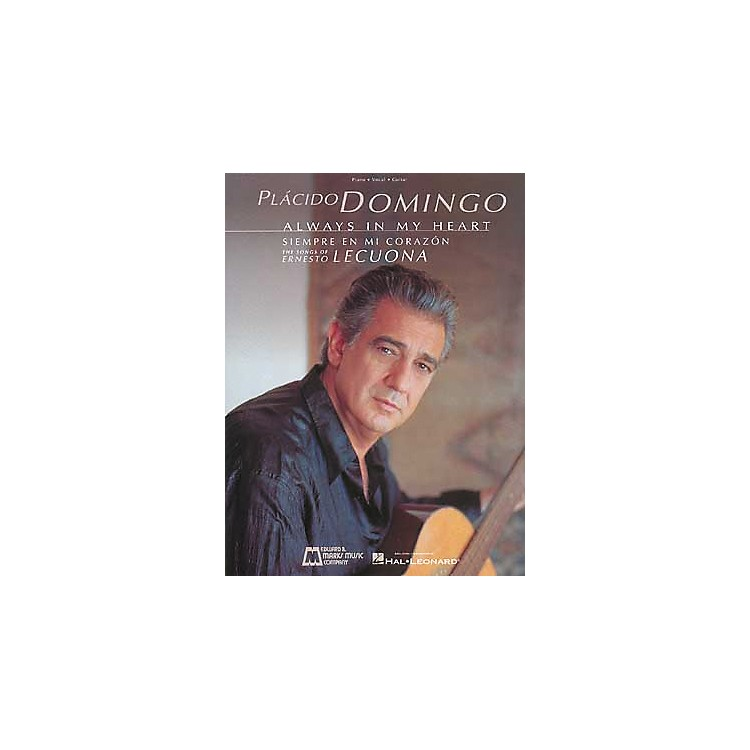 Edward B. Marks Music CompanyPlacido Domingo Always in My Heart Piano, Vocal, Guitar Songbook Collection