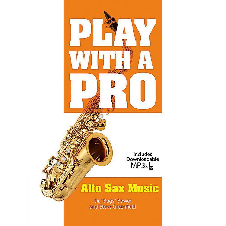 Alfred Play with a Pro: Alto Sax Music - Book & MP3 Downloads