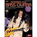 Playing The Bass - A Beginner's Guide to the Electric Bass Revised Edition Book/CD