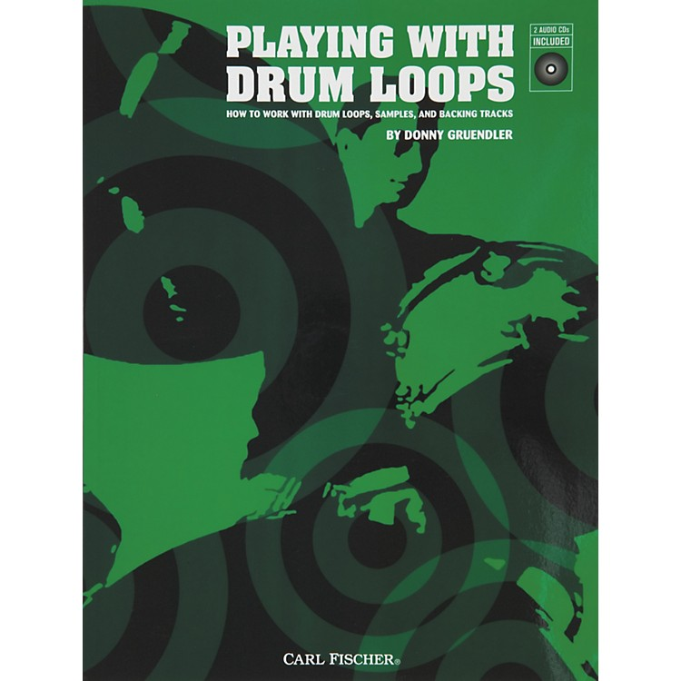 Carl FischerPlaying with Drum Loops (Book/CDs)