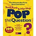 Music Sales Pop The Question Soul, Funk & Hip Hop - The Ultimate Pop Trivia Quiz Card Game