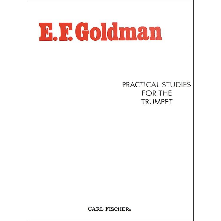 Carl FischerPractical Studies for the Trumpet by E.F. Goldman