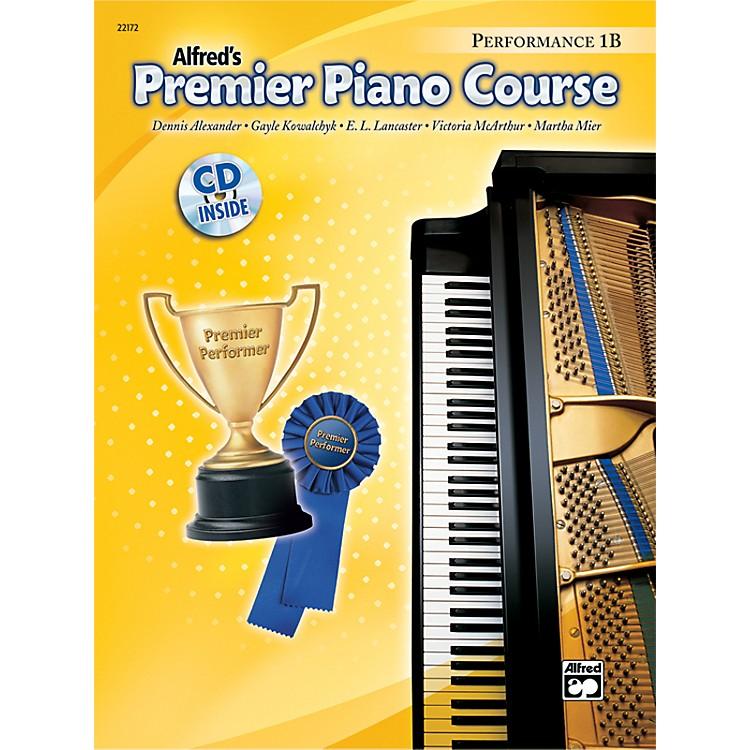 AlfredPremier Piano Course Performance Book 1B Book 1B & CD