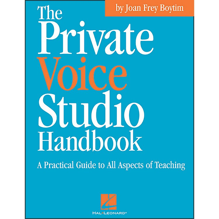 Hal LeonardPrivate Voice Studio Handbook - A Practical Guide To All Aspects Of Teaching