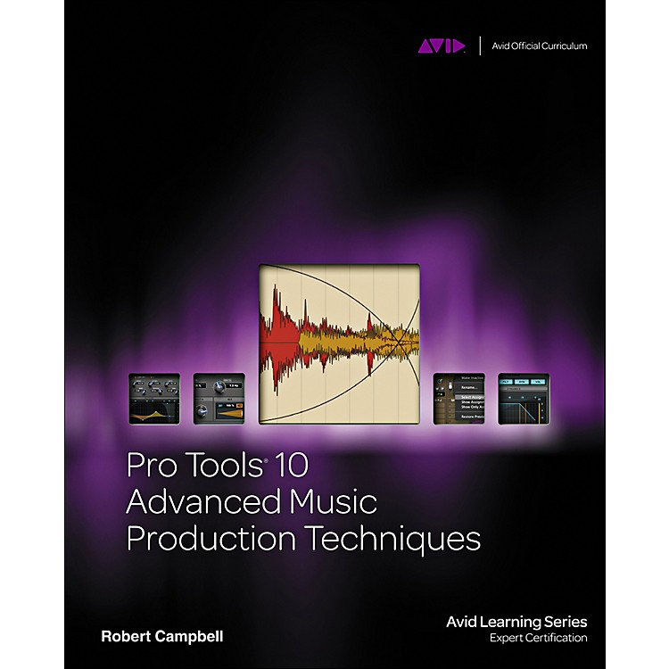 Course Technology PTRPro Tools 10 Advanced Music Production Techniques Book/DVD