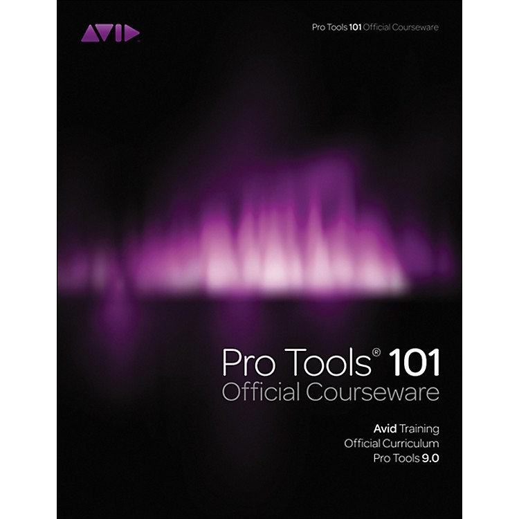 Course Technology PTR Pro Tools 101 Version 9.0 Official Courseware Book & DVD