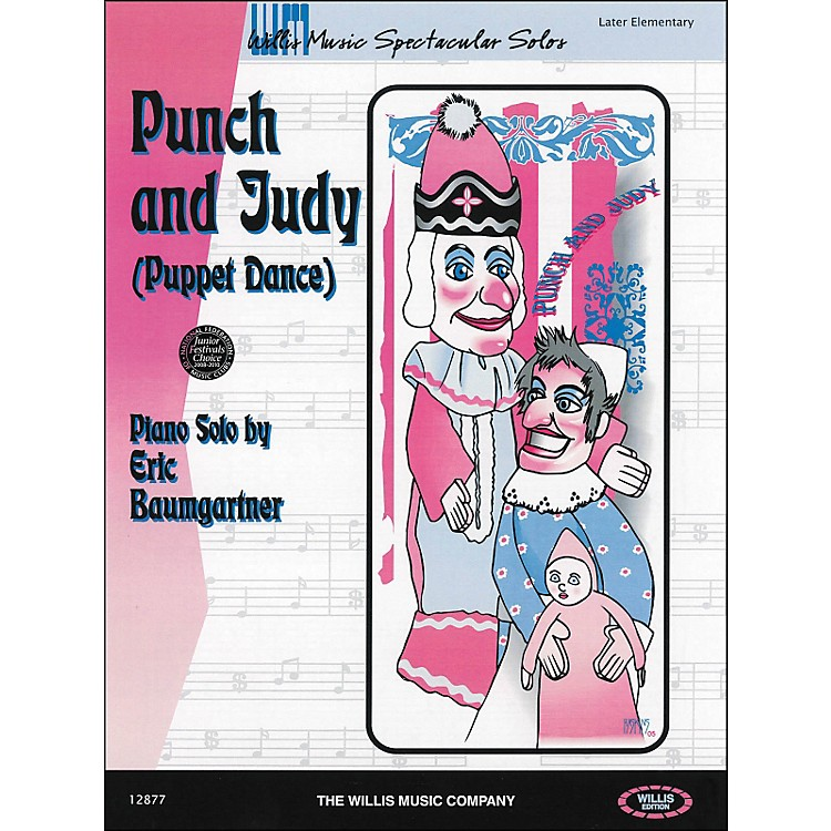 Willis MusicPunch And Judy (Puppet Dance) Later Elementary Piano Solo by Eric Baumgartner