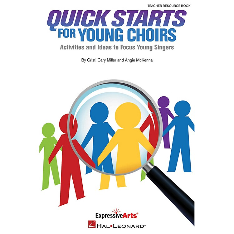 Hal LeonardQuick Starts For Young Choirs - Activities and Ideas to Focus Your Singers Teacher Resource Book