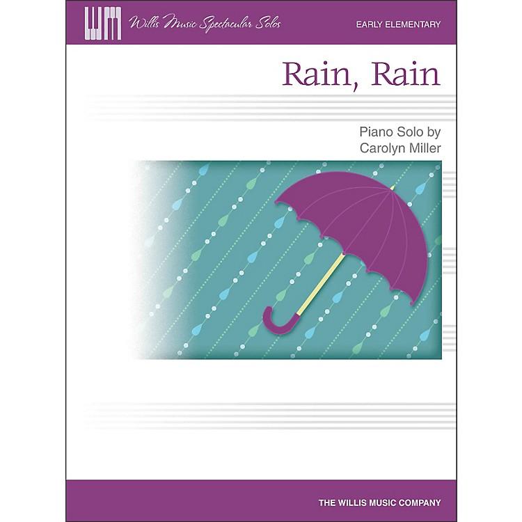 Willis MusicRain, Rain - Early Elementary Piano Solo Sheet