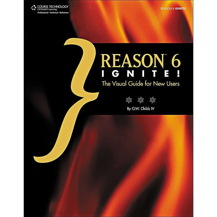 Cengage LearningReason 6 Ignite!: The Visual Guide for New Users