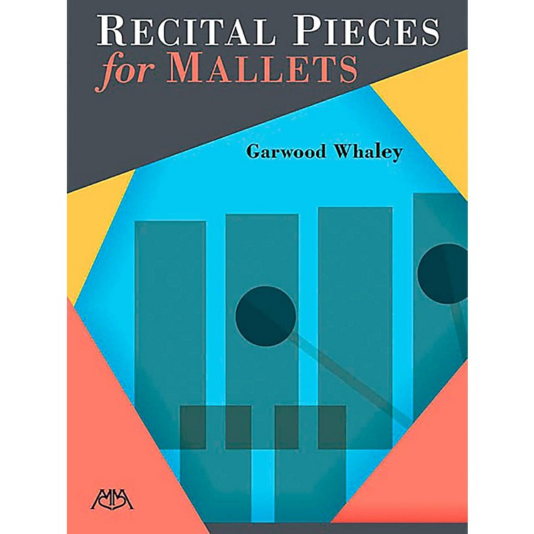 Meredith MusicRecital Pieces for Mallets